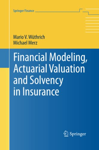 9783642432965: Financial Modeling, Actuarial Valuation and Solvency in Insurance