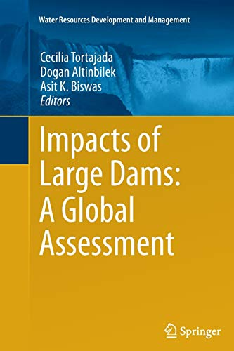 9783642433160: Impacts of Large Dams: A Global Assessment (Water Resources Development and Management)