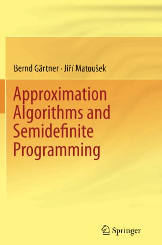 9783642433320: Approximation Algorithms and Semidefinite Programming