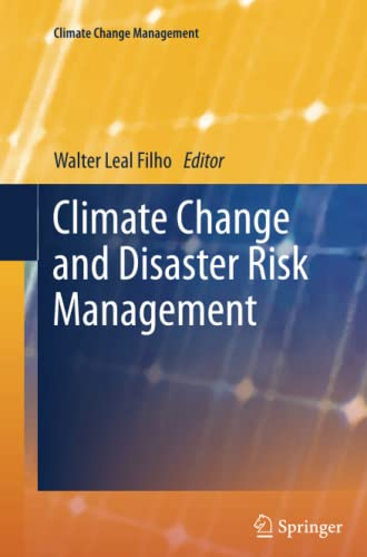 9783642433337: Climate Change and Disaster Risk Management (Climate Change Management)