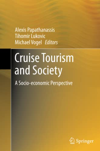 9783642433382: Cruise Tourism and Society: A Socio-economic Perspective