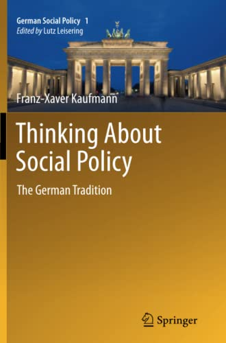 9783642433429: Thinking About Social Policy: The German Tradition (German Social Policy)