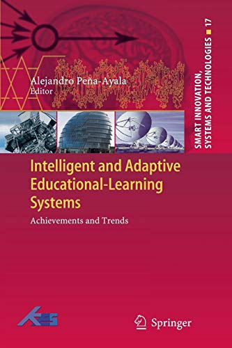 9783642433542: Intelligent and Adaptive Educational-Learning Systems: Achievements and Trends (Smart Innovation, Systems and Technologies)