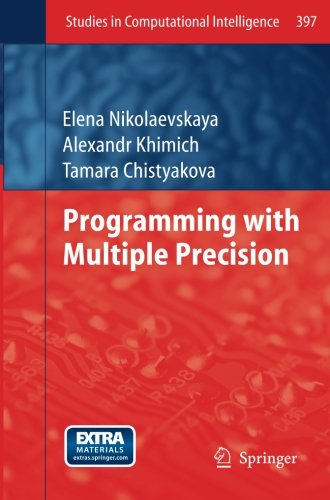 Programming with Multiple Precision (Paperback): Elena Nikolaevskaya, Alexandr Khimich, Tamara ...