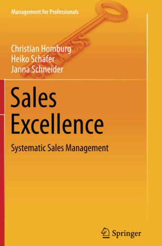 9783642433757: Sales Excellence: Systematic Sales Management (Management for Professionals)