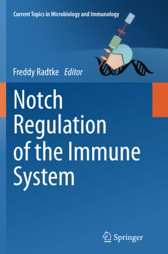 9783642434082: Notch Regulation of the Immune System (Current Topics in Microbiology and Immunology)