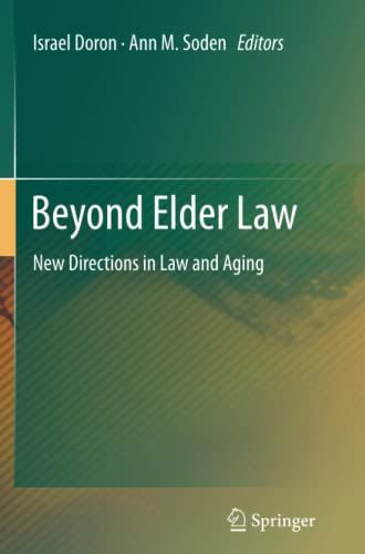 9783642434396: Beyond Elder Law: New Directions in Law and Aging