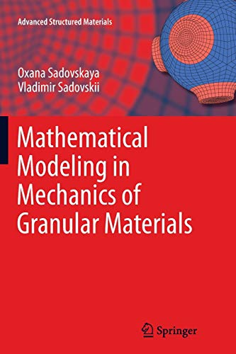 9783642434440: Mathematical Modeling in Mechanics of Granular Materials (Advanced Structured Materials)