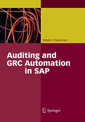 9783642434525: Auditing and GRC Automation in SAP