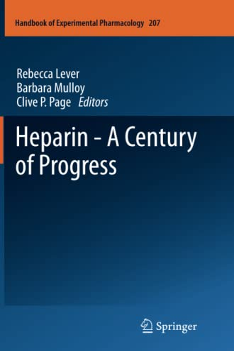 9783642434587: Heparin - A Century of Progress (Handbook of Experimental Pharmacology)