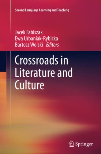 9783642434624: Crossroads in Literature and Culture (Second Language Learning and Teaching)