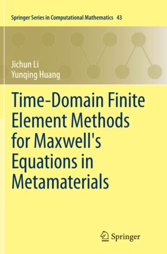 9783642435249: Time-Domain Finite Element Methods for Maxwell's Equations in Metamaterials (Springer Series in Computational Mathematics)