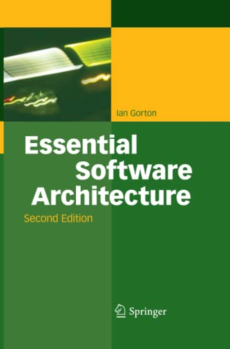 9783642435317: Essential Software Architecture