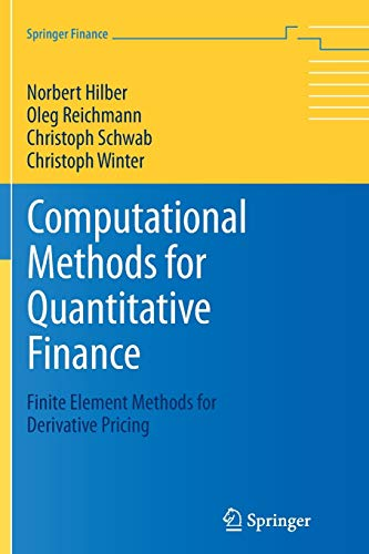 9783642435324: Computational Methods for Quantitative Finance: Finite Element Methods for Derivative Pricing (Springer Finance)