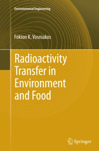 9783642435706: Radioactivity Transfer in Environment and Food (Environmental Science and Engineering)