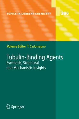 9783642435942: Tubulin-Binding Agents: Synthetic, Structural and Mechanistic Insights (Topics in Current Chemistry)
