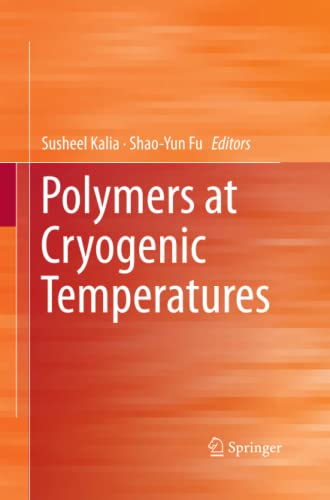 9783642436000: Polymers at Cryogenic Temperatures