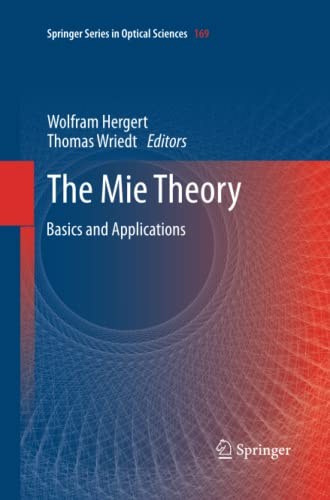 9783642436147: The Mie Theory: Basics and Applications (Springer Series in Optical Sciences)