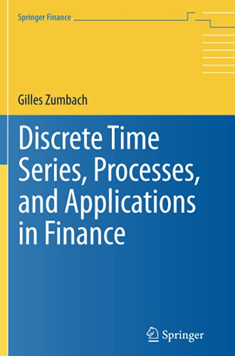 9783642436543: Discrete Time Series, Processes, and Applications in Finance (Springer Finance)