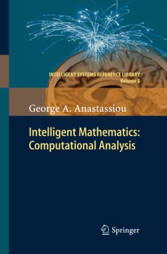 9783642436581: Intelligent Mathematics: Computational Analysis (Intelligent Systems Reference Library)