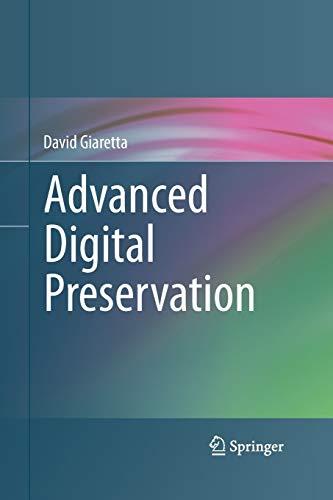 9783642436604: Advanced Digital Preservation