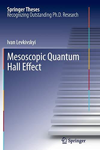 9783642436635: Mesoscopic Quantum Hall Effect (Springer Theses)
