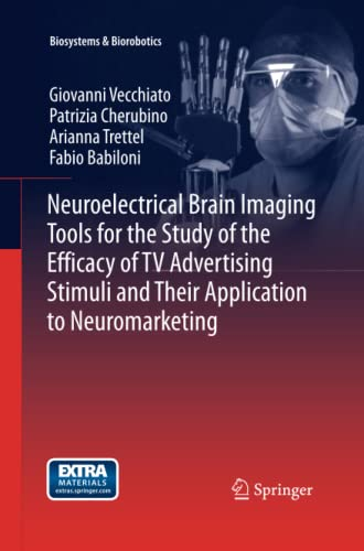 Neuroelectrical Brain Imaging Tools for the Study of the Efficacy of TV Advertising Stimuli and ...