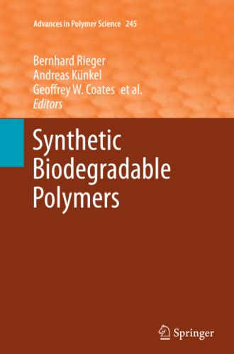 9783642436871: Synthetic Biodegradable Polymers (Advances in Polymer Science)