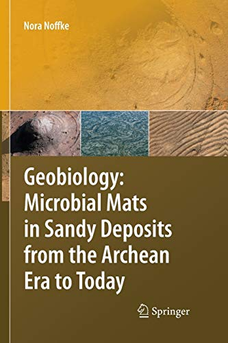 9783642437274: Geobiology: Microbial Mats in Sandy Deposits from the Archean Era to Today