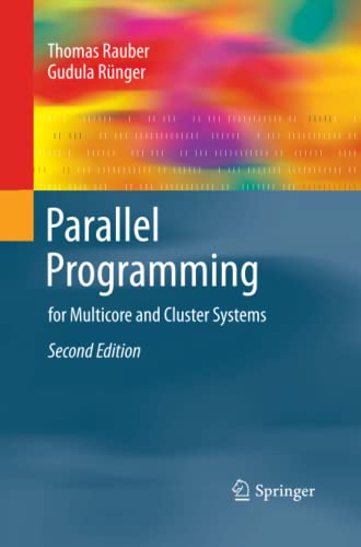 9783642438066: Parallel Programming: for Multicore and Cluster Systems