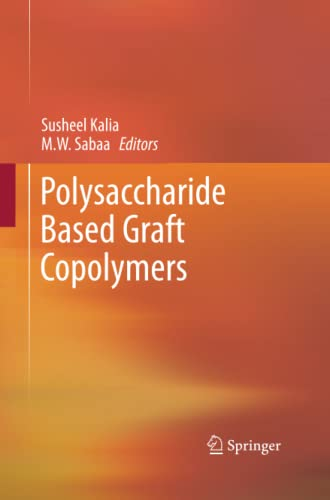 9783642438325: Polysaccharide Based Graft Copolymers