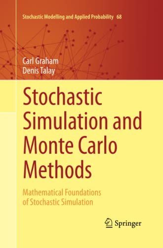 9783642438400: Stochastic Simulation and Monte Carlo Methods: Mathematical Foundations of Stochastic Simulation (Stochastic Modelling and Applied Probability)