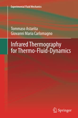 9783642438486: Infrared Thermography for Thermo-Fluid-Dynamics (Experimental Fluid Mechanics)