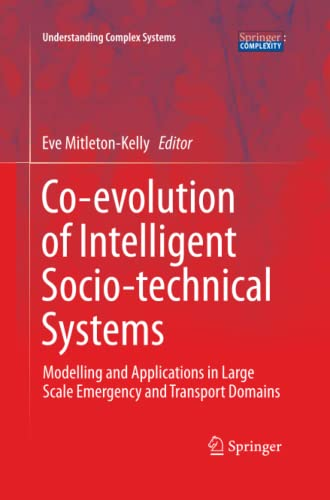 9783642438653: Co-evolution of Intelligent Socio-technical Systems (Understanding Complex Systems)