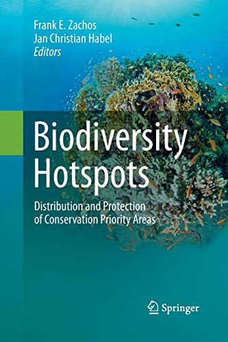 9783642438691: Biodiversity Hotspots: Distribution and Protection of Conservation Priority Areas