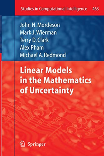 9783642438806: Linear Models in the Mathematics of Uncertainty