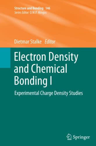 Electron Density and Chemical Bonding I: Experimental Charge Density Studies (Structure and Bonding...