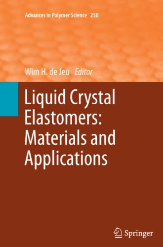 9783642439131: Liquid Crystal Elastomers: Materials and Applications (Advances in Polymer Science)