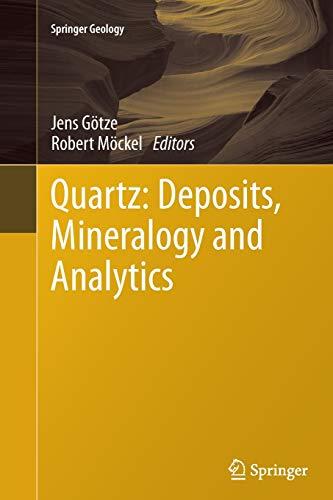 9783642439216: Quartz: Deposits, Mineralogy and Analytics (Springer Geology)