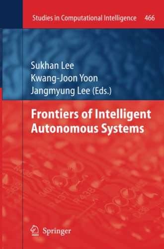 9783642439247: Frontiers of Intelligent Autonomous Systems (Studies in Computational Intelligence)