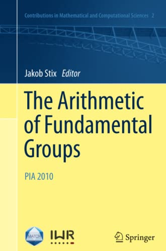 9783642439421: The Arithmetic of Fundamental Groups: PIA 2010