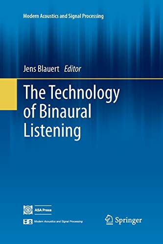 9783642439469: The Technology of Binaural Listening (Modern Acoustics and Signal Processing)
