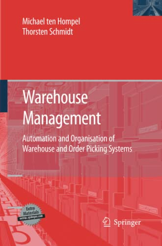 9783642439896: Warehouse Management: Automation and Organisation of Warehouse and Order Picking Systems (Intralogistik)