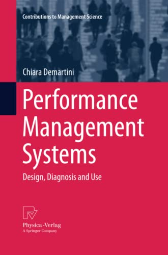 9783642440045: Performance Management Systems: Design, Diagnosis and Use (Contributions to Management Science)