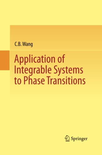 9783642440243: Application of Integrable Systems to Phase Transitions
