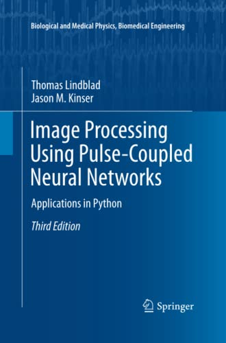 9783642440335: Image Processing using Pulse-Coupled Neural Networks: Applications in Python (Biological and Medical Physics, Biomedical Engineering)