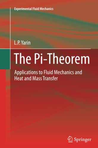 9783642440342: The Pi-Theorem (Experimental Fluid Mechanics)