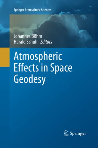 9783642440373: Atmospheric Effects in Space Geodesy (Springer Atmospheric Sciences)