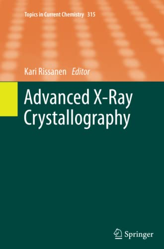 Advanced X-ray Crystallography (Topics in Current Chemistry): Springer