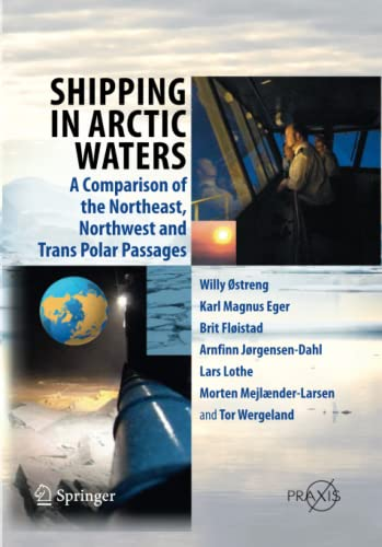 9783642440533: Shipping in Arctic Waters: A comparison of the Northeast, Northwest and Trans Polar Passages